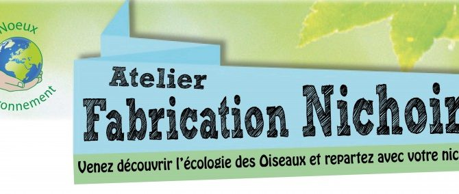 Atelier fabrication nichoirs